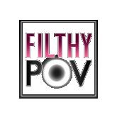 Filthy POV