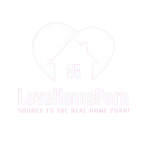 Love Home Porn
