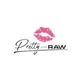 Pretty And Raw