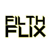 Filth Flix
